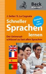 Schneller Sprachen lernen - Der Universalschlüssel zu fast allen Fremdsprachen