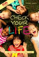 Daniel Hoch: CHECK YOUR LIFE! Kids