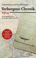 Herbert Kapfer: Verborgene Chronik 1914 ★★★★