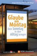 Ansgar Hörsting: Glaube am Montag