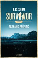 A.R. Shaw: GRAHAMS PRÜFUNG (Survivor) ★★★★