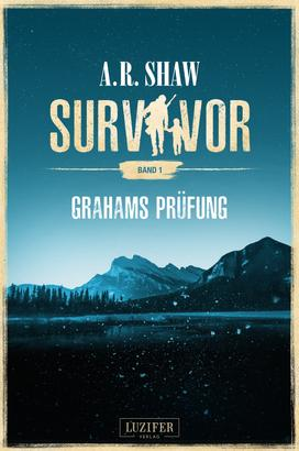 GRAHAMS PRÜFUNG (Survivor)