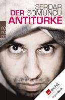 Serdar Somuncu: Der Antitürke ★★★★