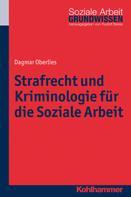 Dagmar Oberlies: Strafrecht und Kriminologie für die Soziale Arbeit