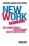 Kerstin Sarah Appen: New Work. Unplugged.