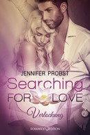 Jennifer Probst: Searching for Love: Verlockung ★★★★