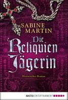 Sabine Martin: Die Reliquienjägerin ★★★★★