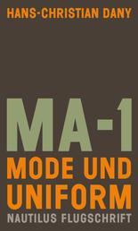 MA-1. Mode und Uniform - Nautilus Flugschrift