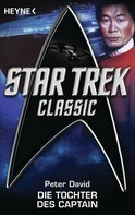 Peter David: Star Trek - Classic: Die Tochter des Captain ★★★★★