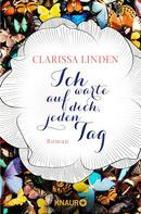 Clarissa Linden: Ich warte auf dich, jeden Tag ★★★★