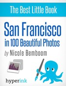 Nicole Bemboom: San Francisco in 100 Beautiful Photos ★