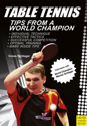 Table Tennis - Tips from a World Champion