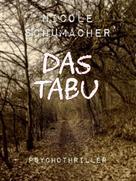 Nicole Schumacher: Das Tabu