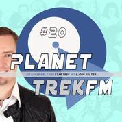 Planet Trek fm #20 - Die ganze Welt von Star Trek - Star Trek: Discovery - Rückblick auf die erste und Erwartungen für die zweite Staffel