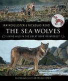 Ian McAllister: The Sea Wolves