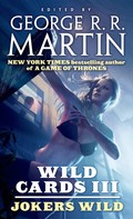 George R. R. Martin: Wild Cards III: Jokers Wild