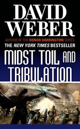 Midst Toil and Tribulation - A Novel in the Safehold Series (#6)