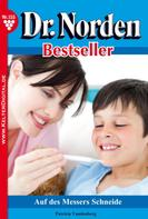 Patricia Vandenberg: Dr. Norden Bestseller 155 – Arztroman ★★★★★