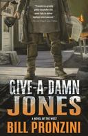 Bill Pronzini: Give-a-Damn Jones