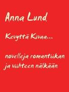 Anna Lund: Kevyttä Kivaa