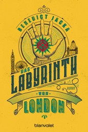 Das Labyrinth von London - Roman