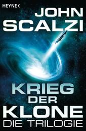 Krieg der Klone - Die Trilogie - Drei Romane in einem Band