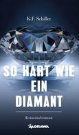 Karl Schiller: So hart wie ein Diamant ★