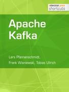 Lars Pfannenschmidt: Apache Kafka ★★