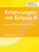 Marc Teufel: Erfahrungen mit Eclipse 4 ★★★