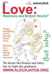 Love: Nearness and Broken Hearts?