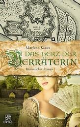 Das Herz der Verräterin - Ein Roman aus der Gründungszeit Mannheims
