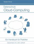 Karsten Schulz: Datenschutz Cloud-Computing