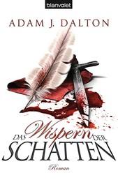 Das Wispern der Schatten - Roman