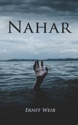 NAHAR - Erste & Zweite Fassung