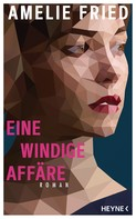 Amelie Fried: Eine windige Affäre ★★★★