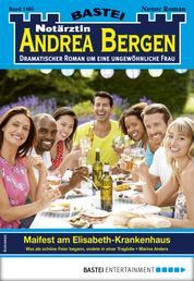 Notärztin Andrea Bergen 1403 - Arztroman - Maifest am Elisabeth-Krankenhaus