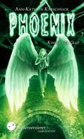 Ann-Kathrin Karschnick: Phoenix - Kinder der Glut ★★★★