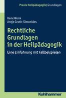 René Wenk: Rechtliche Grundlagen in der Heilpädagogik