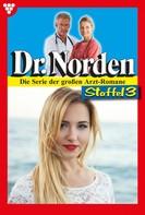 Patricia Vandenberg: Dr. Norden Staffel 3 – Arztroman