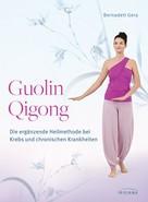 Bernadett Gera: Guolin Qigong ★★★★