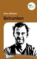 Arne Nielsen: Betrunken - Literatur-Quickie ★★★★★