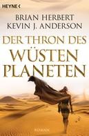 Brian Herbert: Der Thron des Wüstenplaneten ★★★★
