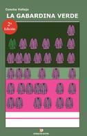 Concha Vallejo: La gabardina verde