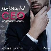 Most Wanted CEO (Most-Wanted-Reihe 3)