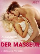 Alexandra Södergran: Der Masseur - Erotische Novelle