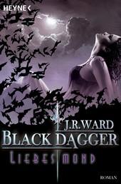 Liebesmond - Black Dagger 19 - Roman