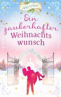 Jani Friese: Ein zauberhafter Weihnachtswunsch ★★★★