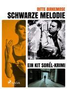 Ditte Birkemose: Schwarze Melodie ★★★★★