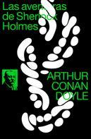Arthur Conan Doyle: Las aventuras de Sherlock Holmes