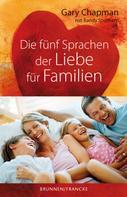 Gary Chapman: Die fünf Sprachen der Liebe für Familien ★★★